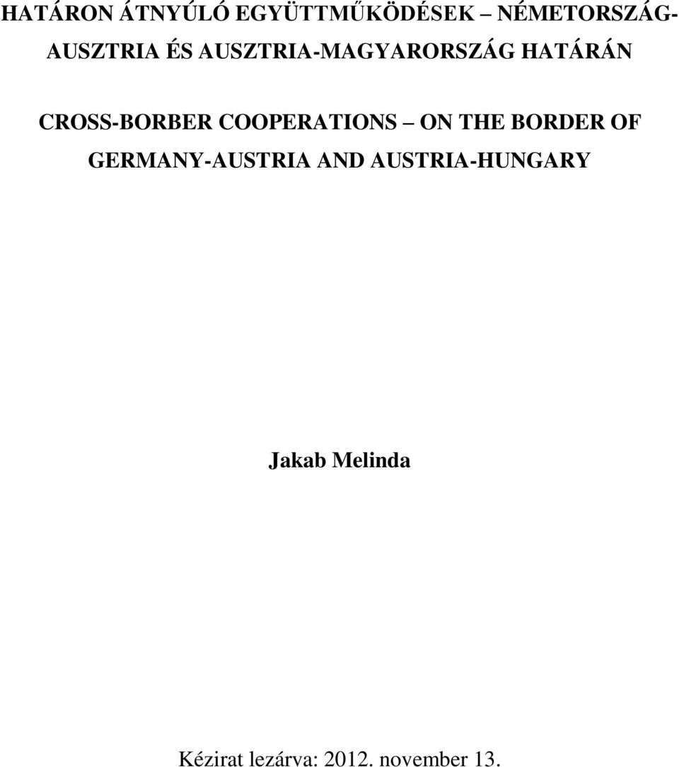 COOPERATIONS ON THE BORDER OF GERMANY-AUSTRIA AND