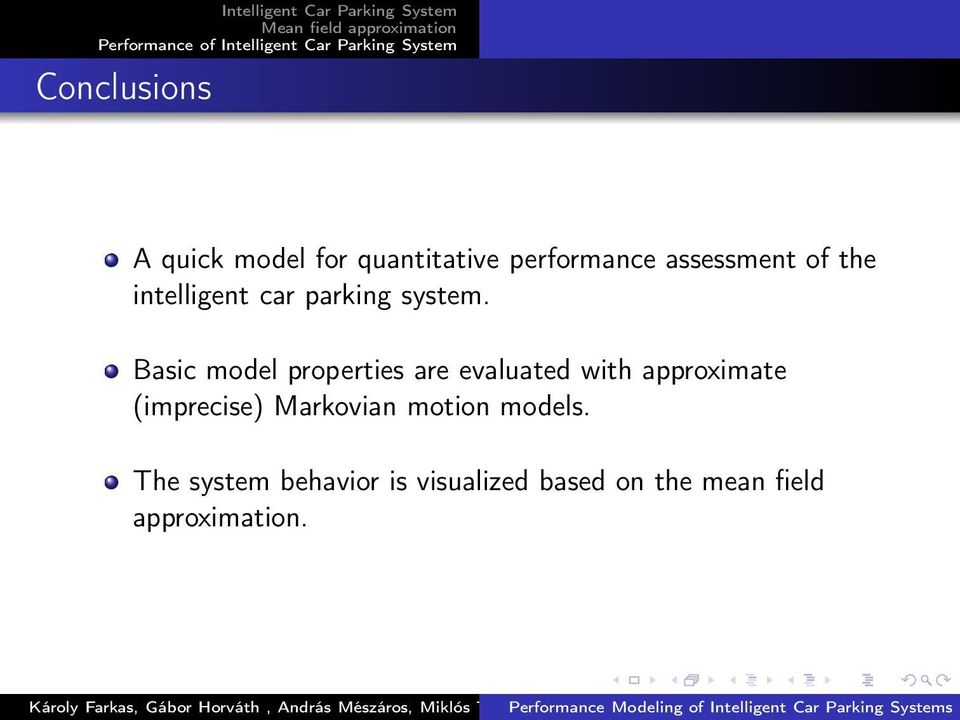 Basic model properties are evaluated with approximate (imprecise)