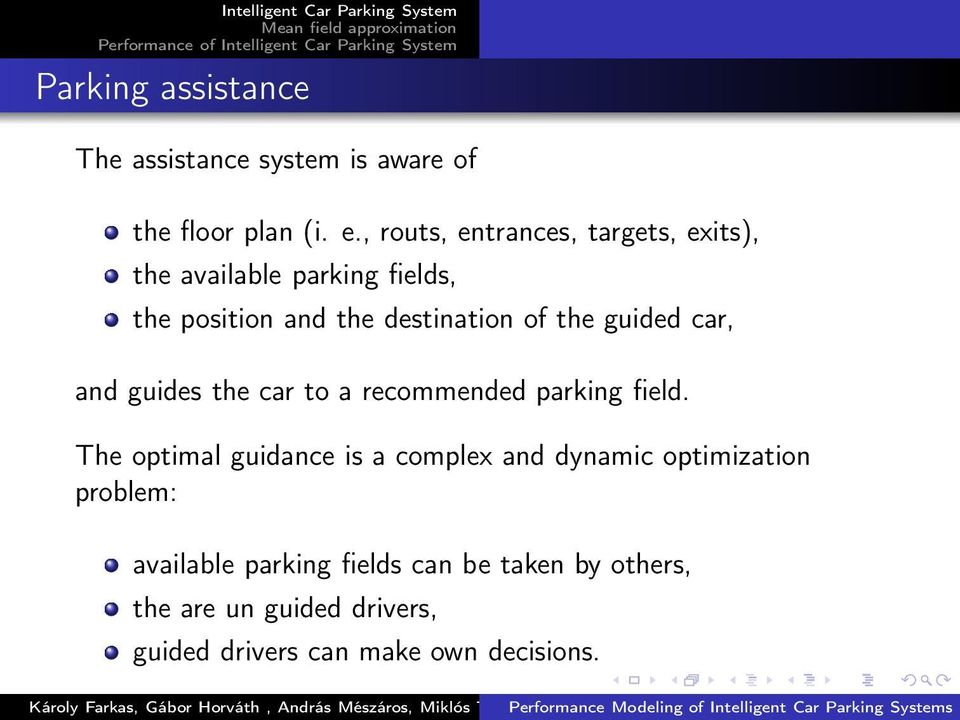 guided car, and guides the car to a recommended parking field.