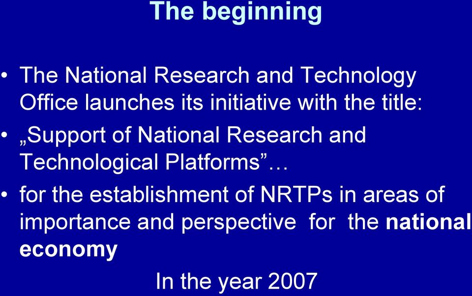 Research and Technological s for the establishment of NRTPs in