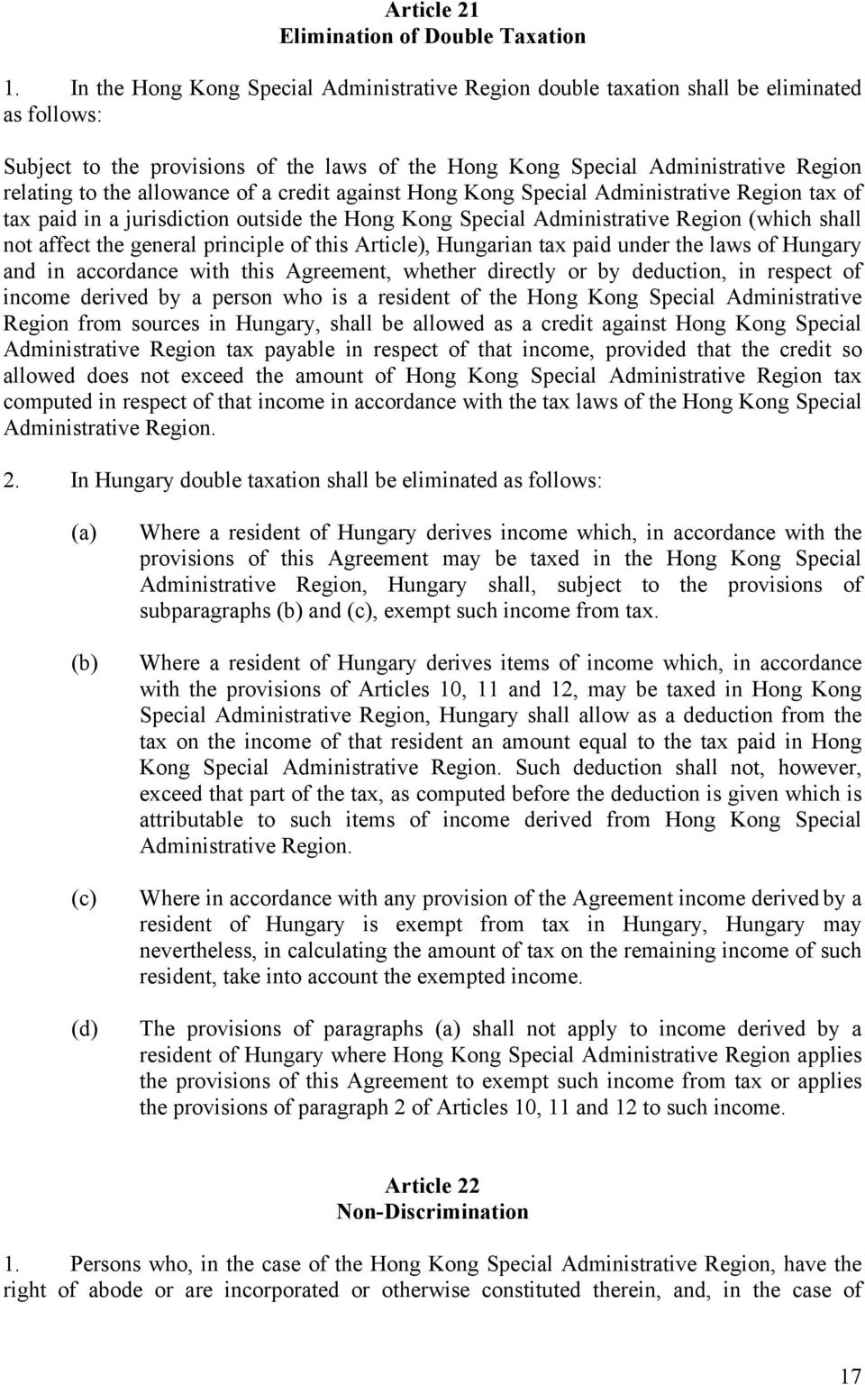 allowance of a credit against Hong Kong Special Administrative Region tax of tax paid in a jurisdiction outside the Hong Kong Special Administrative Region (which shall not affect the general