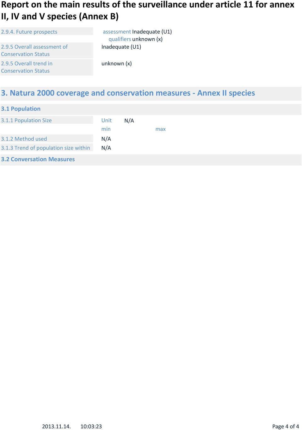 Natura 2000 coverage and conservation measures - Annex II species 3.1 Population 3.1.1 Population Size Unit min 3.