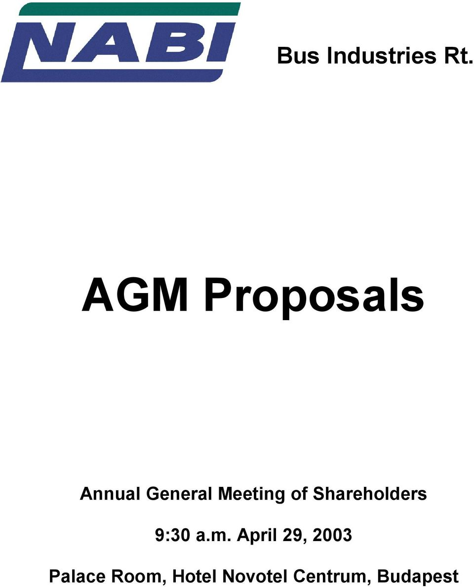 Meeting of Shareholders 9:30 a.m.