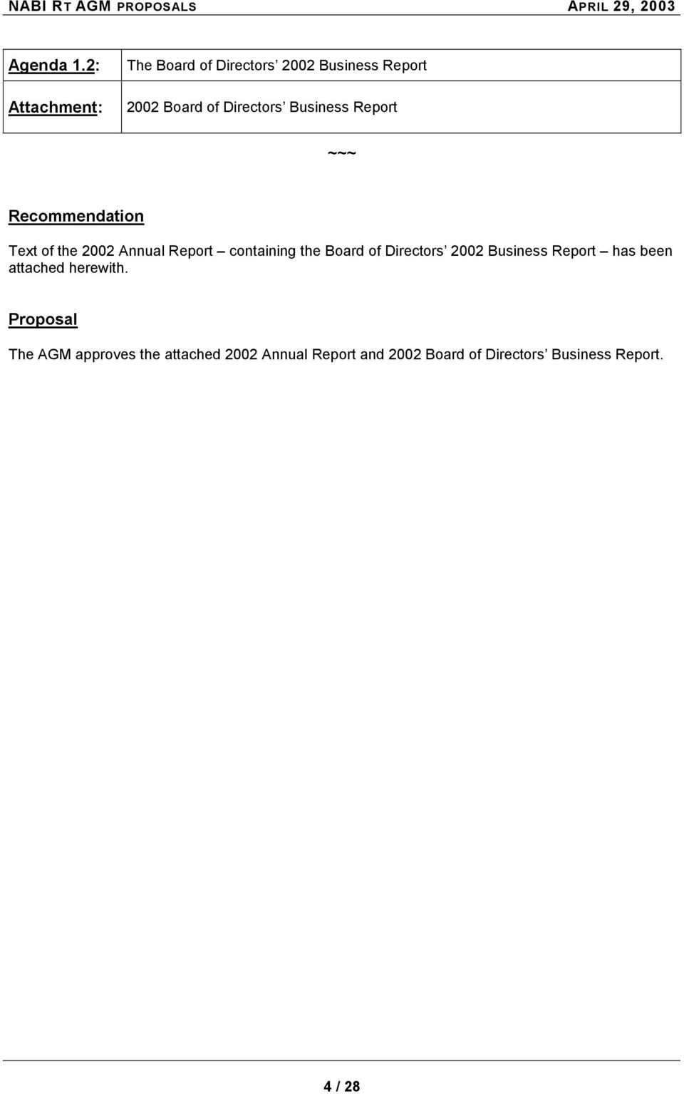 Report ~~~ Recommendation Text of the 2002 Annual Report containing the Board of Directors 2002