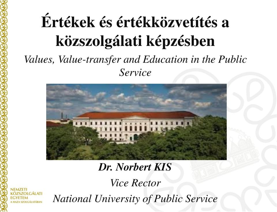Education in the Public Service Dr.