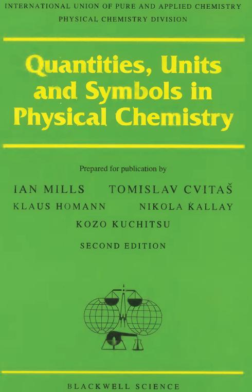IUPAC International Union of Pure and Applied Chemistry 1969: Manualof Symbols and Terminologyfor Physicochemical