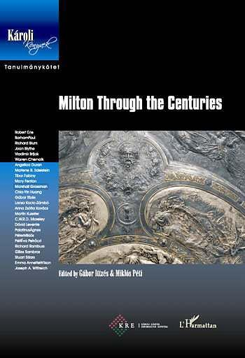 A Milton Through the Centuries című konferencia a Károli Gáspár