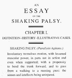 James Parkins: An Essay the Shaking Palsy 1817. Movement Disorders Vol. 22, No. 12, 2007, pp.