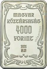 Artist Colony (1901-1920) 4000 Forint Ag 925-31,46 g - 26,4 x 39,6 mm - 3 mm 2001.03.14.